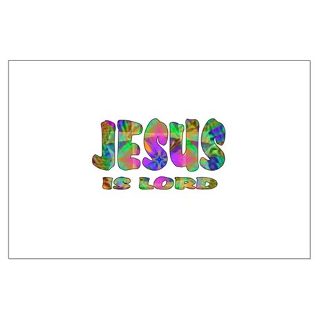 Jesus is Lord Large Poster