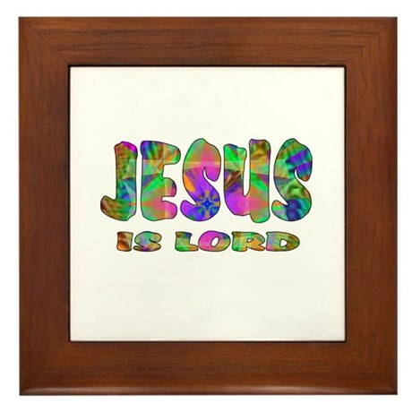 Jesus is Lord Framed Tile