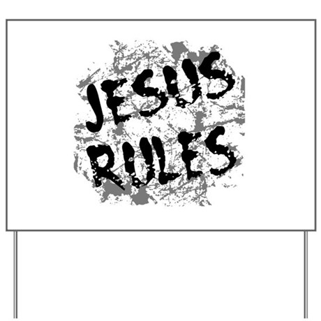 Jesus Rules Yard Sign