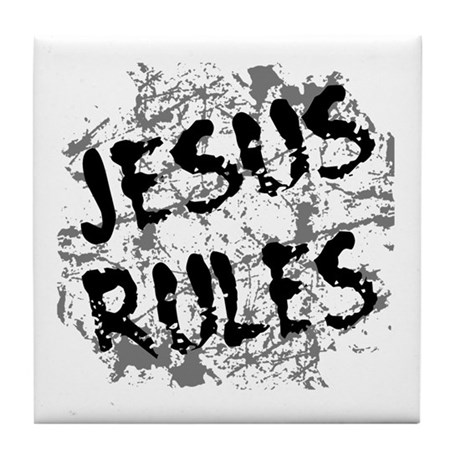 Jesus Rules Tile Coaster