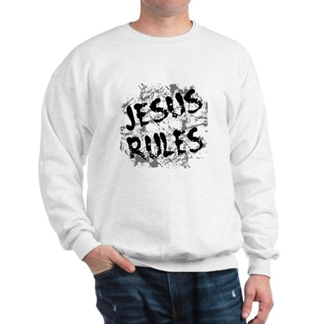 Jesus Rules Sweatshirt