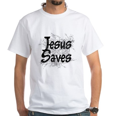 Jesus Saves White T-Shirt