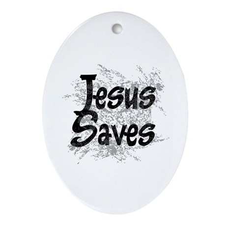 Jesus Saves Oval Ornament