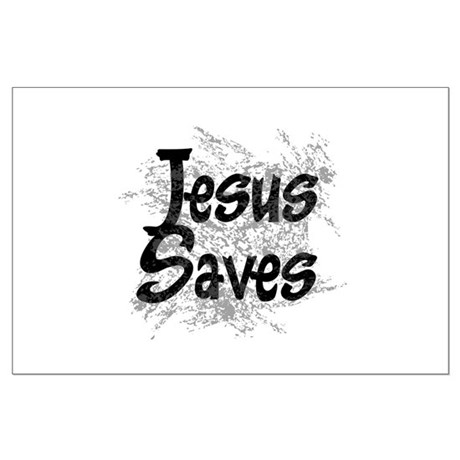 Jesus Saves Large Poster