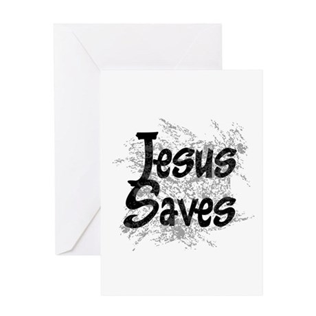 Jesus Saves Greeting Card