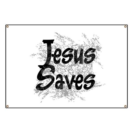 Jesus Saves Banner
