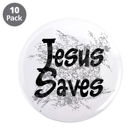 "Jesus Saves 3.5"" Button (10 pack)"