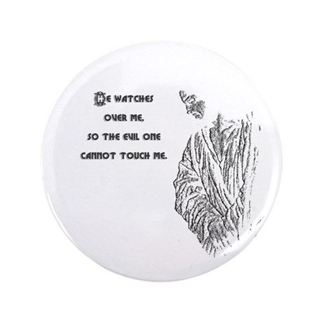 "Watching Over Me 3.5"" Button (100 pack)"