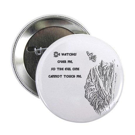 "Watching Over Me 2.25"" Button (10 pack)"