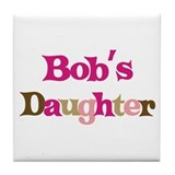 Bob's Daughter Tile Coaster