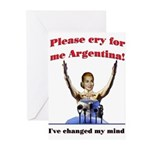 Cry for me Argentina! (I've c Greeting Cards (Pack