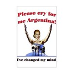 Cry for me Argentina! (I've c Mini Poster Print