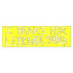 I Brake for Lemonade Stands Bumper Sticker
