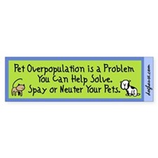 Overpopulation Spay & Neuter Bumper Sticker