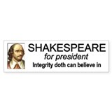 Shakespeare for President Bumper Bumper Sticker