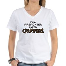 Firefighter I Need Coffee Shirt