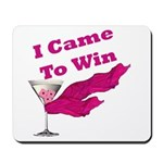 I Came To Win (1) Mousepad