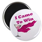 "I Came To Win (1) 2.25"" Magnet (10 pack)"