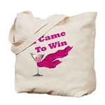 I Came To Win (1) Tote Bag