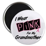 "I Wear Pink For My Grandmother 8 2.25"" Magnet (100"