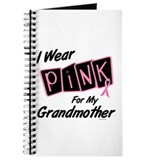 I Wear Pink For My Grandmother 8 Journal
