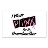 I Wear Pink For My Grandmother 8 Decal