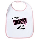 I Wear Pink For My Nana 8 Bib