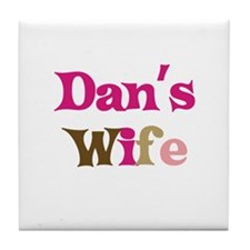 Dan's Wife Tile Coaster
