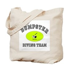 Dumpster Diving Tote Bag