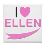 I Love Ellen Tile Coaster