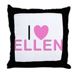 I Love Ellen Throw Pillow