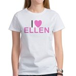 I Love Ellen Women's T-Shirt