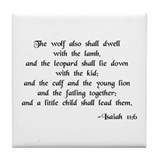 """Little Child shall Lead"" (text) Tile Coaster"