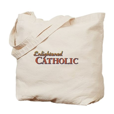 Enlightened Catholic Tote Bag