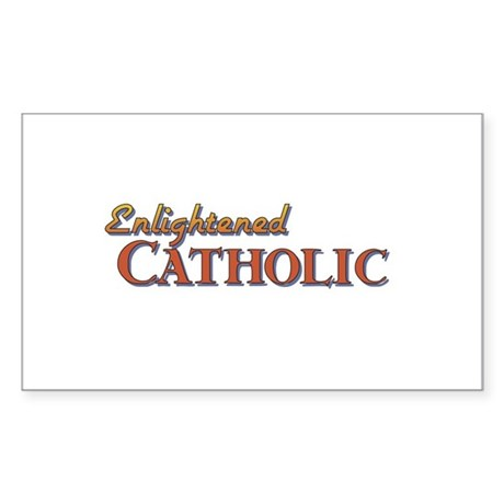 Enlightened Catholic Rectangle Sticker 10 pk)