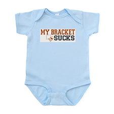 My Bracket Sucks Infant Bodysuit