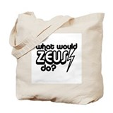What Would Zeus Do? Tote Bag