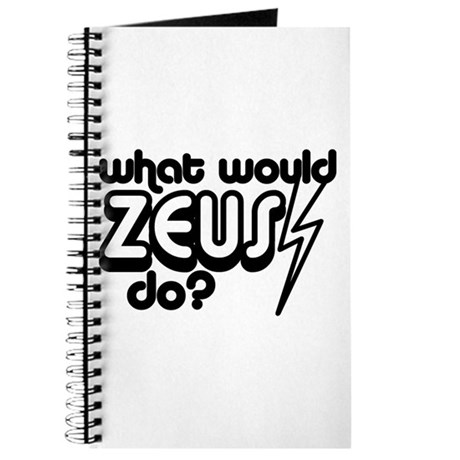 What Would Zeus Do? Journal