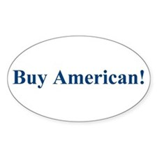 Buy American! Oval Decal