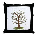 Water Your Money Tree Throw Pillow