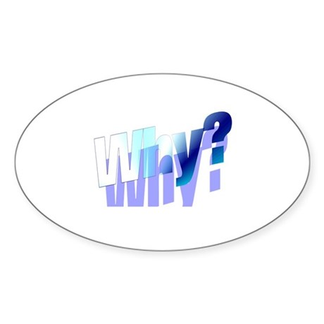 Why Oval Sticker