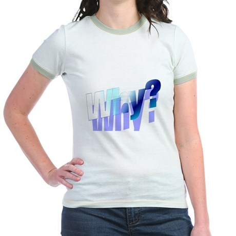 Why Jr. Ringer T-Shirt
