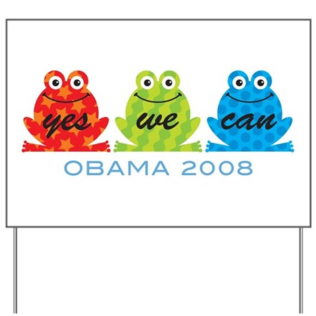 Obama Frogs Yes We Can Yard Sign