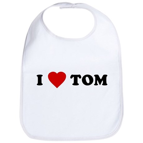 I Love [Heart] Tom Bib