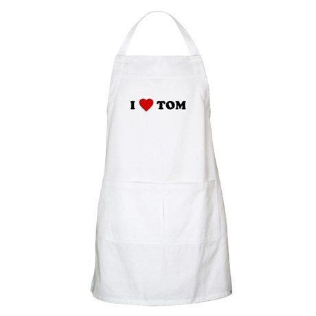 I Love [Heart] Tom BBQ Apron