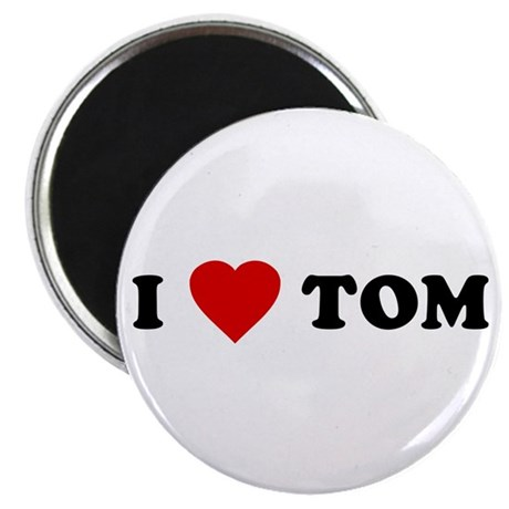 I Love [Heart] Tom Magnet