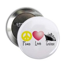 "Peace, Love, Cruises 2.25"" Button"