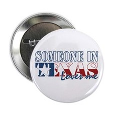 "Someone in Texas 2.25"" Button (100 pack)"