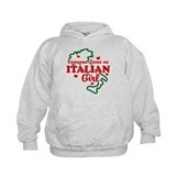 Everyone Loves an Italian girl Hoodie