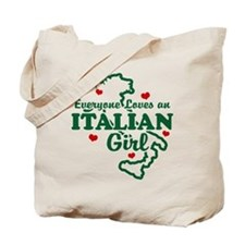 Everyone Loves an Italian girl Tote Bag